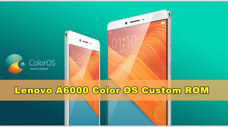 Lenovo A6000 Color OS Custom ROM