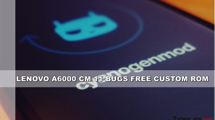 Lenovo A6000 CM 11 Custom ROM (Enhanced Version)