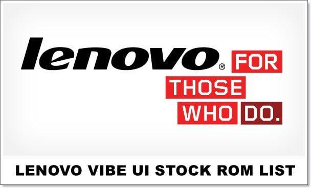Official Lenovo Vibe UI Stock Roms List