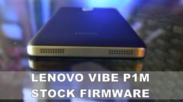 Lenovo Vibe P1m Stock Firmware