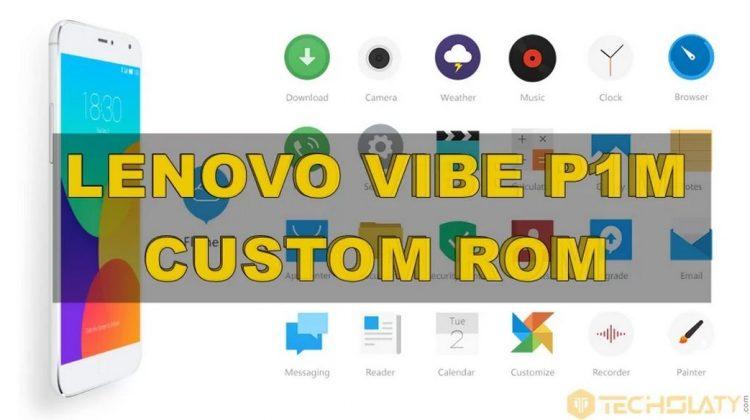Lenovo Vibe P1m Custom ROM Flyme OS 5.1.6.0
