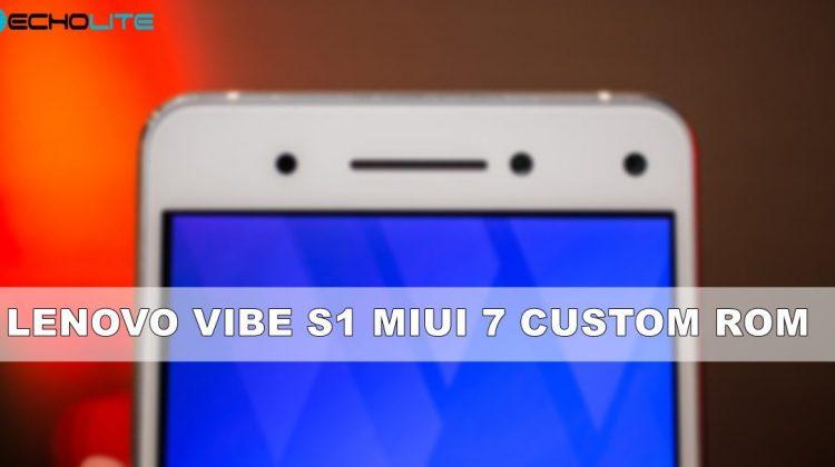 Lenovo Vibe S1 MIUI 7 Custom Rom