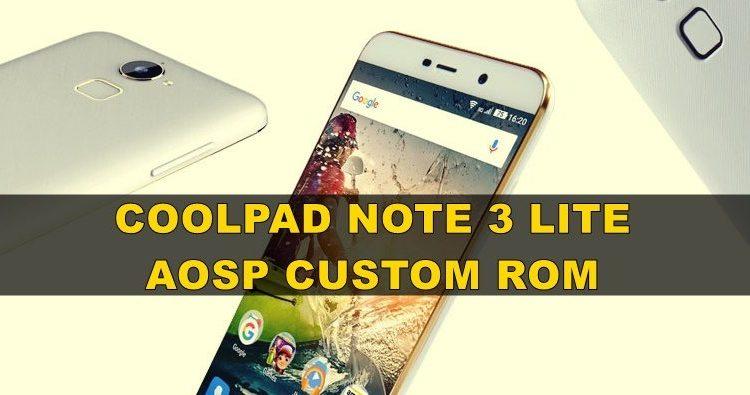 Coolpad Note 3 Lite AOSP Custom Rom [BETA]