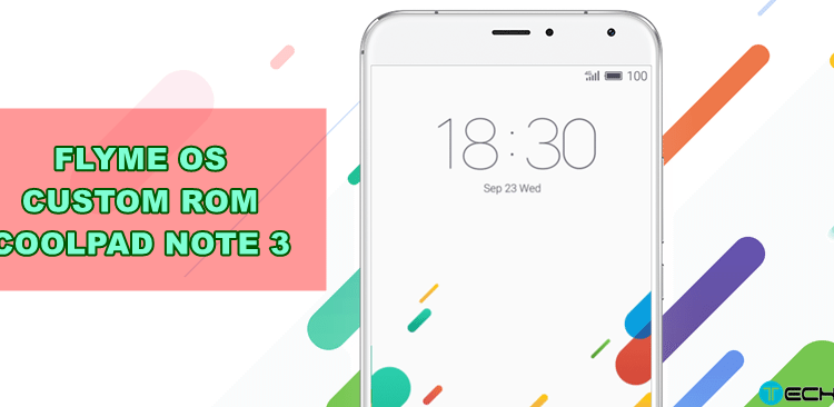 Flyme OS Custom Rom For Coolpad Note 3