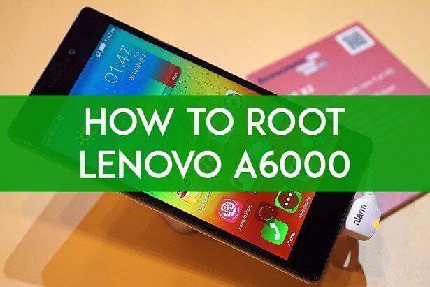 Root-Lenovo-A6000
