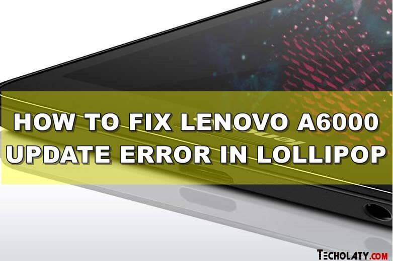 lenovo-a6000-status-error-fix