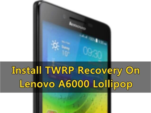lenovo-a6000-twrp-recovery