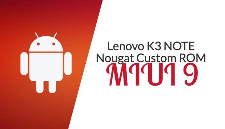 lenovo-k3-note-miui-9
