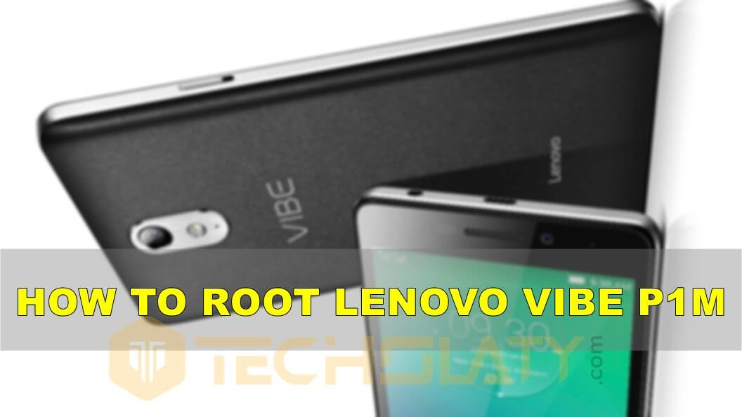 how-to-root-lenovo-vibe-p1m-banner