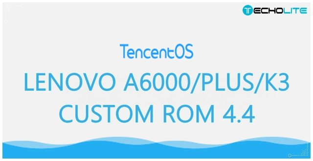 Lenovo A6000/Plus Tencent OS 4.4 Custom Rom [Updated]