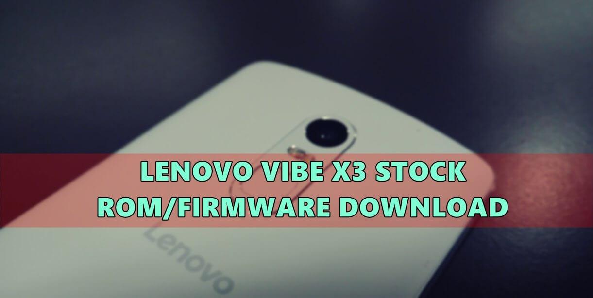 Lenovo-Vibe-X3-stock-rom