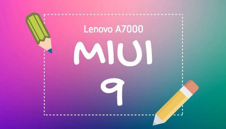 lenovo-a7000-miui-9-banner