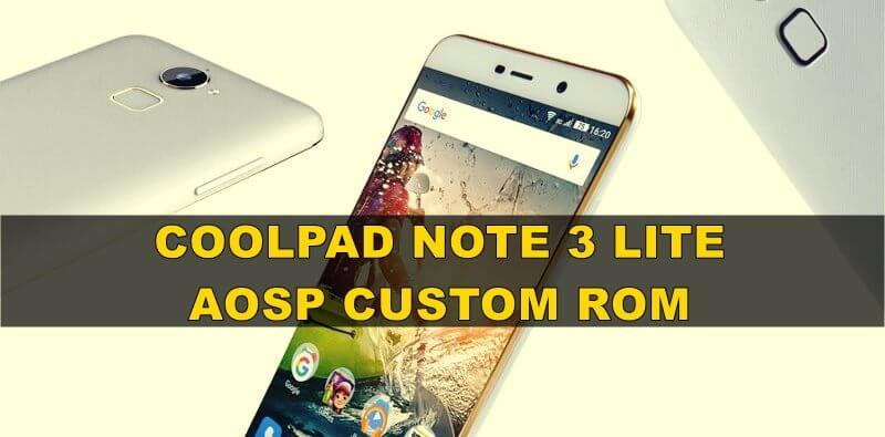 Coolpad-note-3-lite-aosp-custom-rom