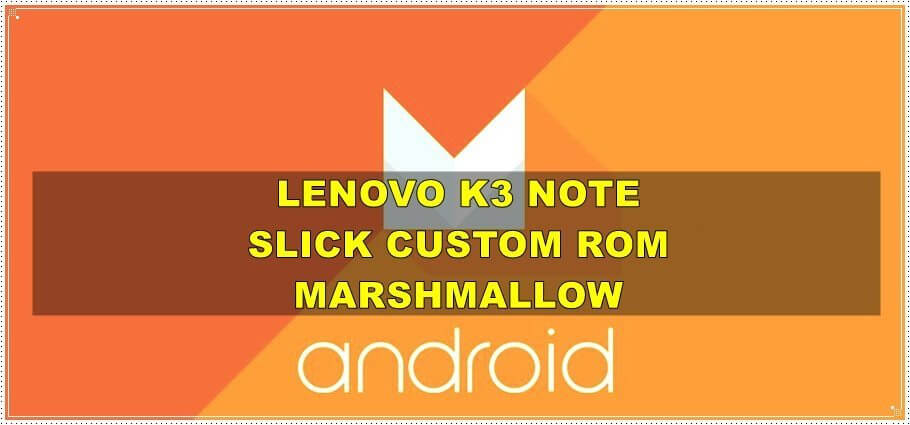 lenovo k3 note custom rom