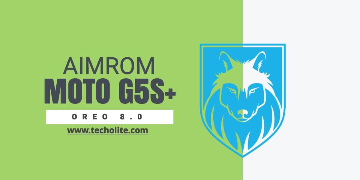 aim-rom-moto-g5s-plus