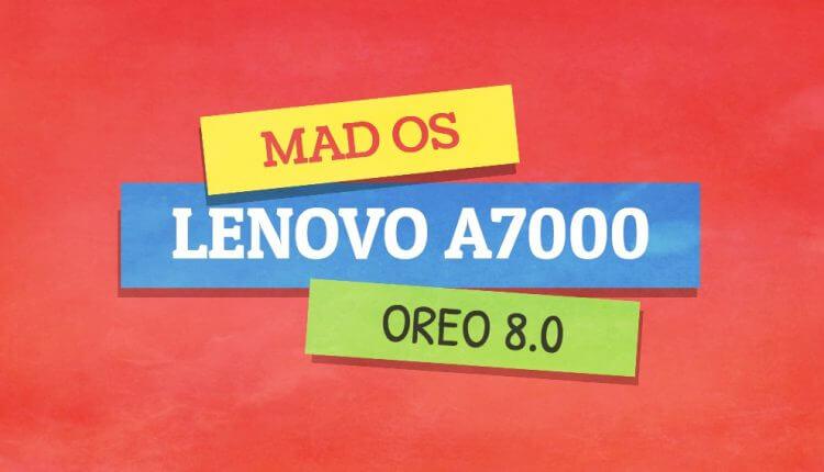 mad-os-lenovo-a7000