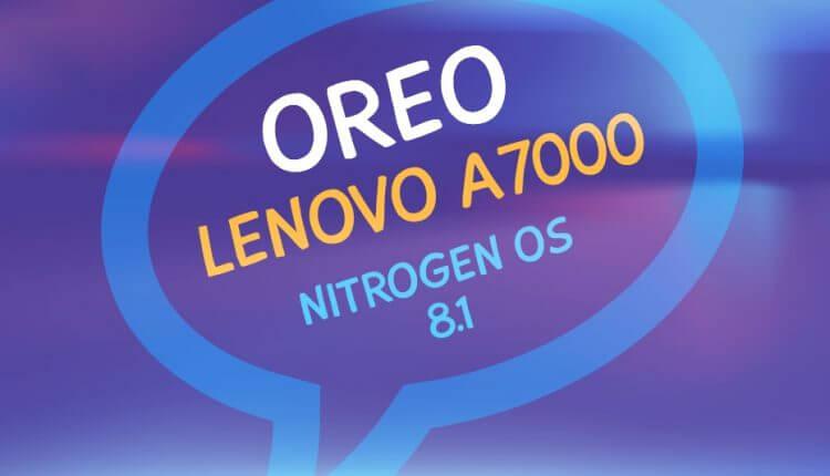 nitrogen-os-lenovo-a7000